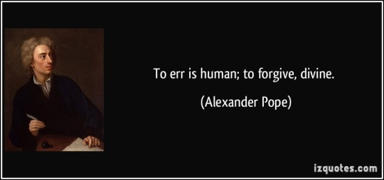 quote-to-err-is-human-to-forgive-divine-alexander-pope