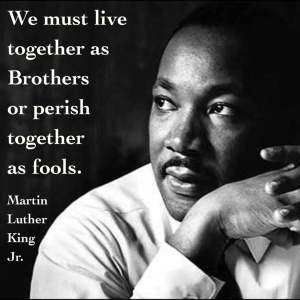 We-must-learn-to-live-together-as-brothers-or-we-will-perish-together-as-fools-Martin-Luther-King-leadership-picture-quote1