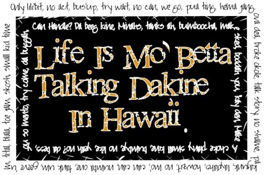 Hawaiian-Pidgin-English